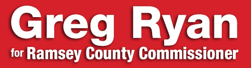 Greg Ryan for Ramsey County Commissioner